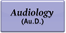 Doctorate of Audiology (Au.D.)
