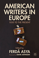 American Writers in Europe: 1850 to the Present